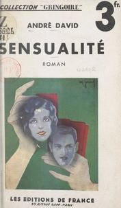 André David - Sensualité.