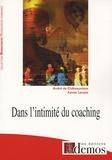 André de Châteauvieux et Xavier Lacaze - Dans l'intimité du coaching.