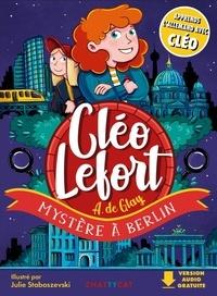 André de Glay - Cléo Lefort  : Mystère à Berlin.