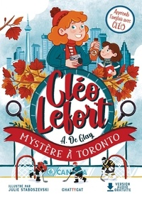 André de Glay et Julie Staboszevski - Cléo Lefort  : Mystère à Toronto.