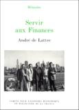 André de Lattre - Servir aux Finances.