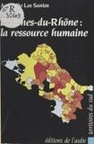 André de Los Santos - Bouches-du-Rhône : la ressource humaine.
