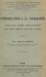 André de Maday et Émile Lasbax - Introduction à la sociologie envisagée comme connaissance des faits sociaux par les causes.