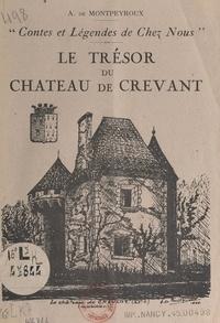 André de Montpeyroux - Contes et légendes de chez nous. Le trésor du château de Crevant.