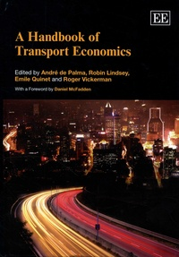 André de Palma et Robin Lindsey - A Handbook of Transport Economics.