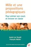 André de Peretti et François Muller - Mille et une propositions pédagogiques - Pour animer son cours et innover en classe.