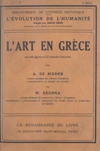 André de Ridder et Waldemar Deonna - L'art en Grèce.