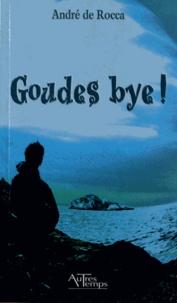 André de Rocca - Goudes bye !.