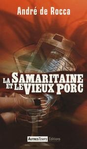 André de Rocca - La Samaritaine et le Vieux Porc.