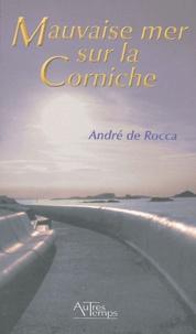 André de Rocca - Mauvaise mer sur la Corniche.
