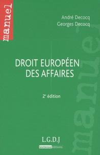 André Decocq et Georges Decocq - Droit européen des affaires.