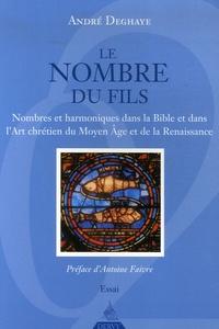 Le Nombre du Fils - Nombres et harmoniques dans la Bible et dans lArt chrétien du Moyen Age et de la Renaissance.pdf