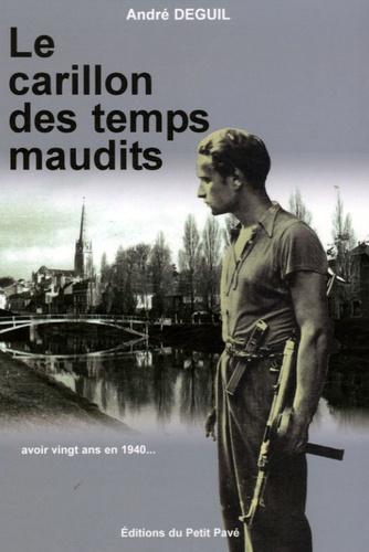 André Deguil - Le carillon des temps maudits.