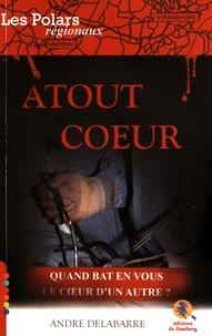 André Delabarre - Atout coeur.