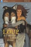 André Delabarre - Le loup à l'oreille cassée.