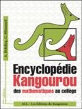 André Deledicq et André Missenard - Encyclopédie Kangourou des mathématiques au collège. - 2ème édition.