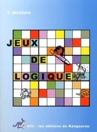 André Deledicq - Jeux de logique.