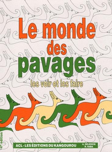 André Deledicq et Raoul Raba - Le monde des pavages - Les voir et les faire....