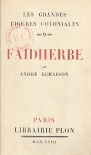 André Demaison et Léon Gambetta - Faidherbe.