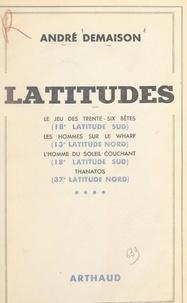 André Demaison - Latitudes.