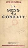André Demaison - Le sens du conflit.