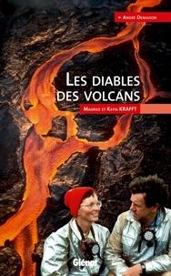Les diables des volcans - Maurice et Katia Krafft.pdf