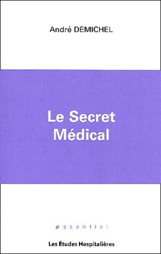 André Demichel - Le secret médical.