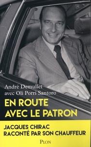 Téléchargements gratuits de livres audio populaires En route avec le patron  - Jacques Chirac raconté par son chauffeur  par André Demullet, Oli Porri Santoro