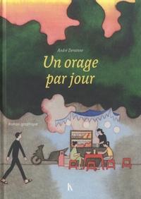 Andre Derainne - Un orage par jour.