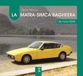 André Dewael - La Matra-Simca Bagheera de mon père.