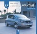 André Dewael - La Renault Avantime de mon père.