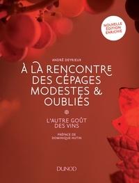 André Deyrieux - A la rencontre des cépages modestes & oubliés - L'autre goût des vins.