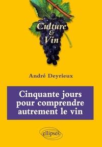 Cinquante jours pour comprendre autrement le vin - Culture & Vin.pdf
