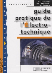 André Domenach et Jean-Claude Mauclerc - Guide pratique de l'Electro-technique.