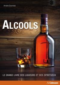 Alcools, le grand livre des liqueurs et des spiritueux.pdf