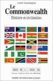 André Dommergues - Le Commonwealth - Histoire et civilisation.