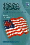 André Donneur et Nelson Michaud - Le Canada, les Etats-Unis et le monde - La marge de manoeuvre canadienne.