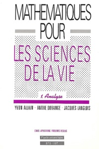 Mathématiques pour les Sciences de la Vie. Tome 1, Analyse.pdf
