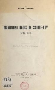 André Doyon - Maximilien Radix de Sainte-Foy (1736-1810).