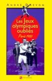 André Drevon - Les Jeux Olympiques oubliés - Paris 1900.