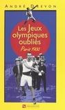 André Drevon et Jules Beau - Les jeux olympiques oubliés - Paris 1900.