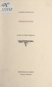 André Druelle et Gilles Chapacou - Séquences.