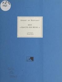 André Du Bouchet - Des Hauts-de-Buhl.