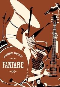 André Ducci - Fanfare.