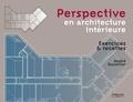André Ducellier - Perspective en architecture intérieure - Exercices et recettes.