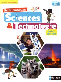 André Duco - Mes 60 missions en sciences & technologie Cycle 3 CM1-CM2.