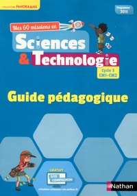 André Duco - Mes 60 missions en sciences & technologies cycle 3 CM1-CM2 - Guide pédagogique.