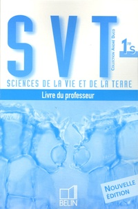 Sciences de la Vie et de la Terre 1e S - Livre du professeur.pdf