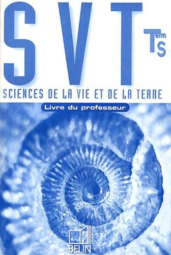 André Duco et  Collectif - Sciences de la Vie et de la Terre Terminale S. - Livre du professeur.