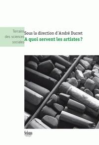 André Ducret - A quoi servent les artistes ?.